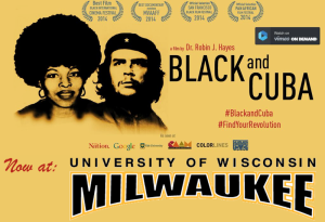 Black and Cuba and University of Wisconsin Milwaukee